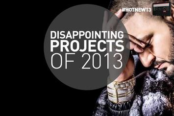 Disappointing Projects Of 2013