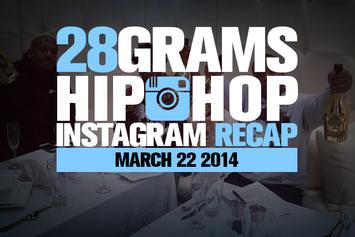 28 Grams: Hip-Hop Instagram Recap (March 22)