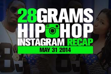 28 Grams: Hip-Hop Instagram Recap (May 31)