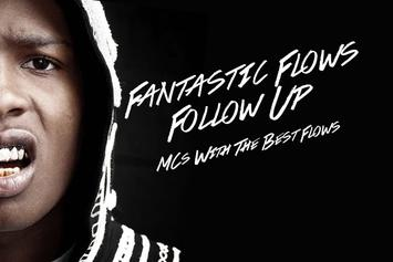 Fantastic Flows Follow Up: MCs With The Best Flows