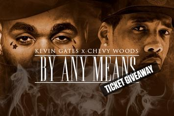 "Ticket Giveaway: See Chevy Woods & Kevin Gates Live For ""By Any Means"" Tour"
