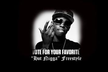 """The """"Hot Nigga"""" Freestyles: Vote For Your Favorite"""