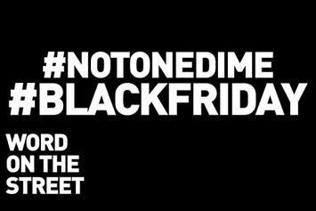 Word On The Street: Black Friday, Ferguson & The #NotOneDime Campaign
