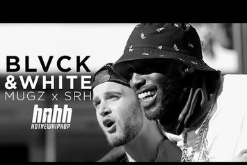 "muGz Feat. SRH ""Black And White"" Video"