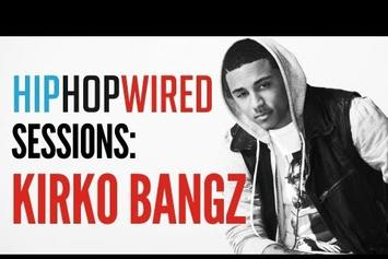 "Kirko Bangz ""Freestyle Session"" Video"