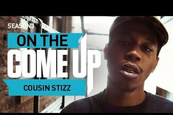 On The Come Up: Cousin Stizz