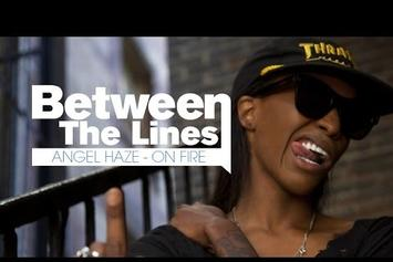 "Between The Lines: Angel Haze Breaks Down ""On Fire"""