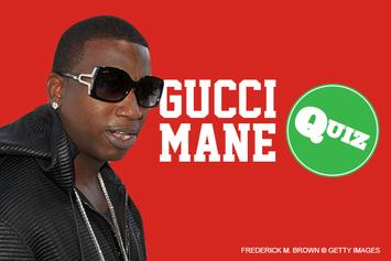 Quiz: How Well Do You Know Gucci Mane?