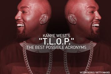 "Kanye West's ""TLOP"": The Best Possible Acronyms"