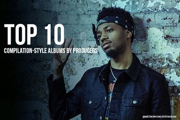 Top 10 Compilation-Style Albums By Producers