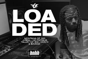 """""""Loaded"""" - Montana Of 300, J-Real, No Fatigue, Talley Of 300, Don D & $avage"""