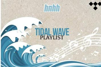 "HNHH's ""Tidal Wave"" Playlist Highlights 2 Chainz, DaBaby, & Tierra Whack"