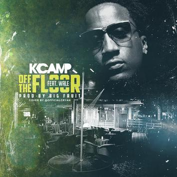 K camp off the floor feat wale for Get off the floor lyrics