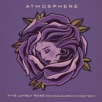 Atmosphere this lonely rose feat blueprint aesop rock malvernweather Images