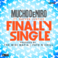 Mucho DeNiro - Finally Single Feat. Rayven Justice