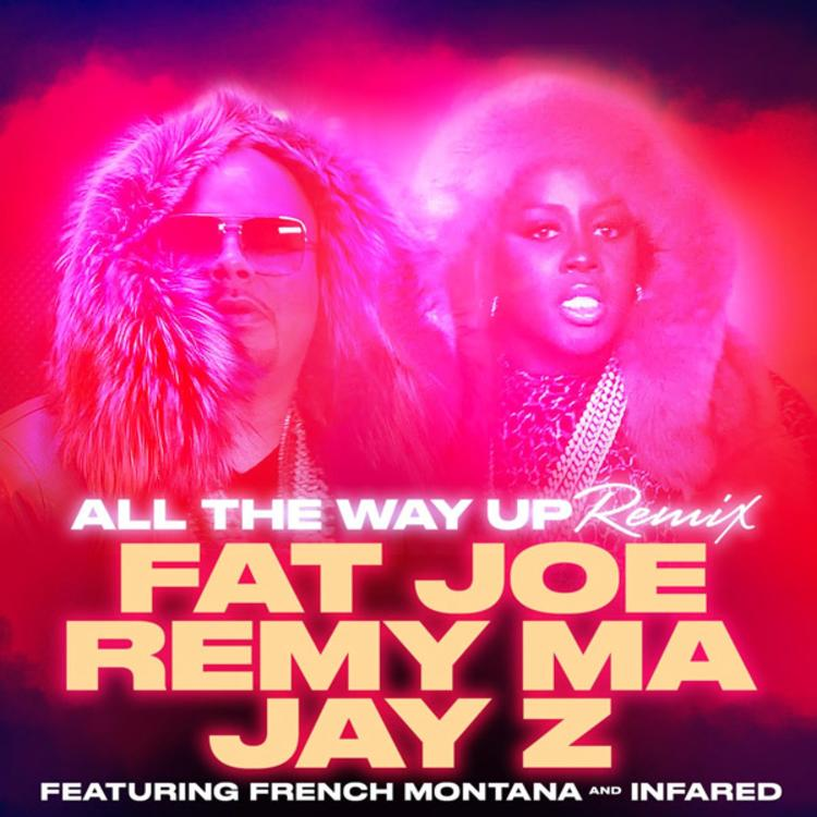 Fat joe remy ma all the way up remix feat jay z french montana malvernweather Image collections