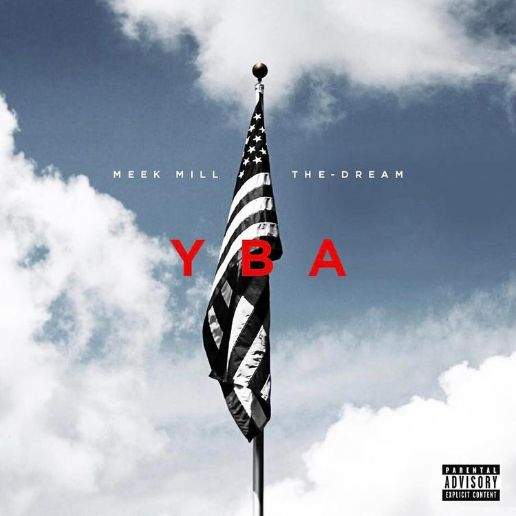 Meek mill yba feat the dream malvernweather Images