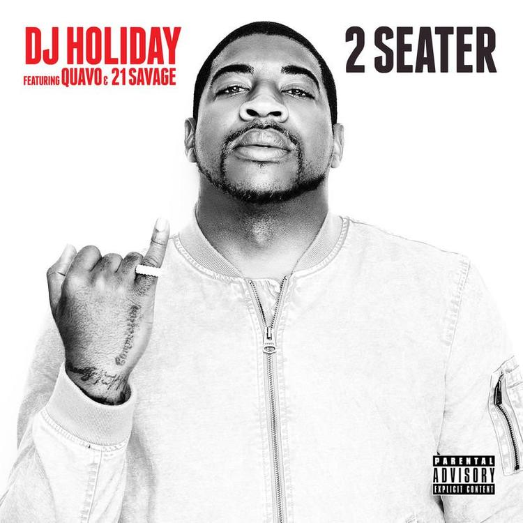 Image result for DJ Holiday feat. 21 Savage, Quavo - 2 Seater