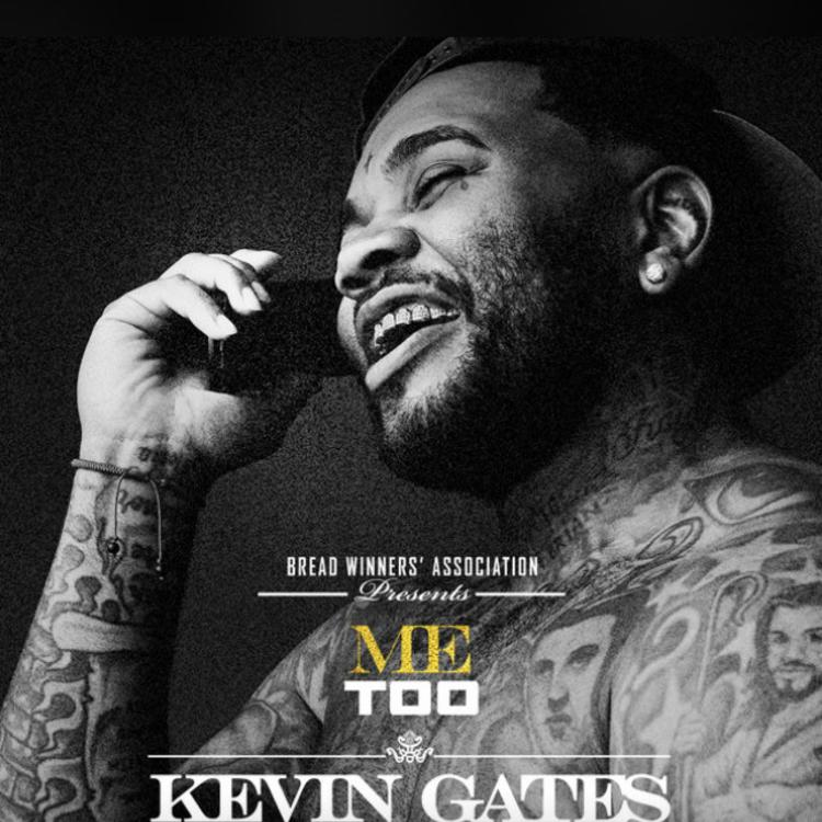 Kevin Gates - Me Too