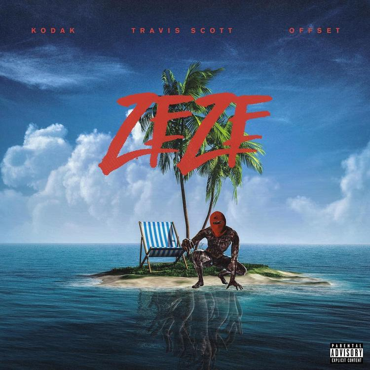 Kodak Black Feat. Travis Scott & Offset - 'Zeze'